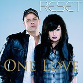 One Love by Reset