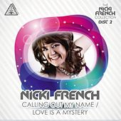 Play & Download Calling out My Name/Love is a Mystery by Nicki French | Napster