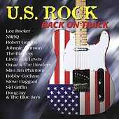 Play & Download U.S. Rock - Back On Track by Various Artists | Napster