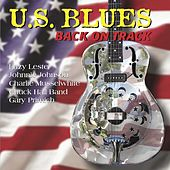 U.S Blues - Back On Track by Various Artists
