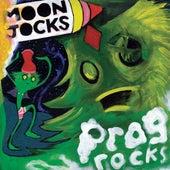 Play & Download Moon Jocks n Prog Rocks by Mungolian Jet Set | Napster