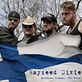 Hayseed Dixie: Juodaan Viinaa/No Fear by Hayseed Dixie