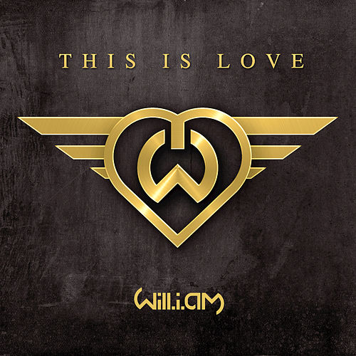 Play & Download This Is Love by Will.i.am | Napster