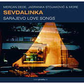 Sevdalinka von Various Artists