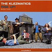 Play & Download Rise Up! by The Klezmatics | Napster