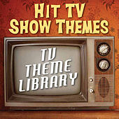 Play & Download TV Theme Library - Hit TV Show Themes by TV Theme Song Library | Napster