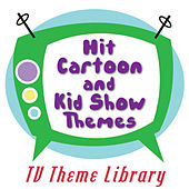 Play & Download TV Theme Library - Hit Cartoon and Kids Show Themes by TV Theme Song Library | Napster