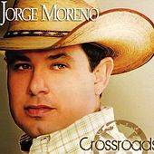 Play & Download Crossroads by jorge MORENO | Napster