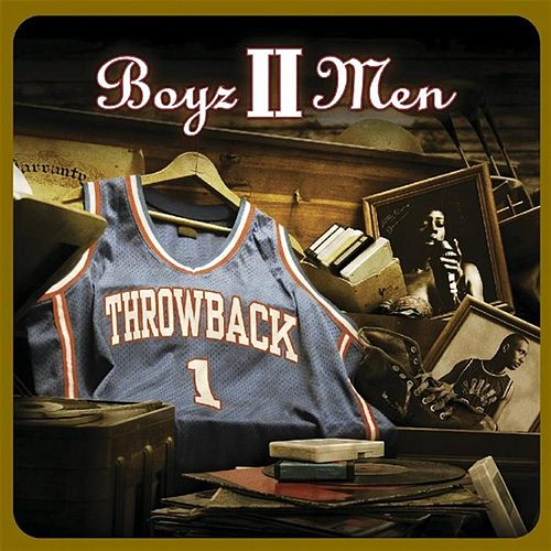 Play & Download Throwback by Boyz II Men | Napster