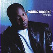 Play & Download Your Will by Darius Brooks | Napster