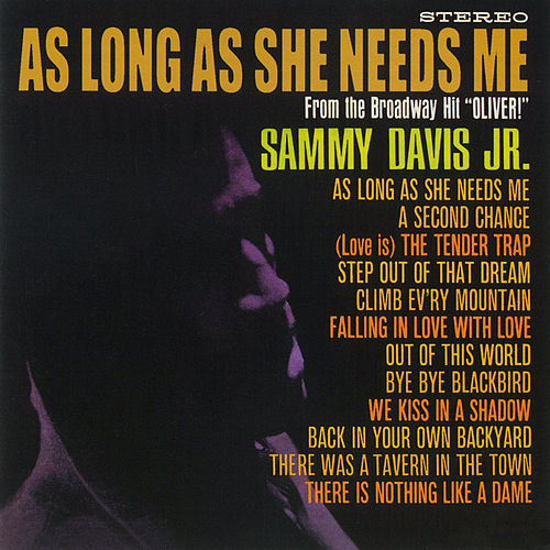 Play & Download As Long She Needs Me by Sammy Davis, Jr. | Napster