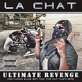 Play & Download Ultimate Revenge by La' Chat | Napster