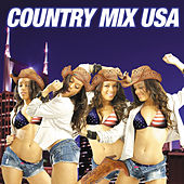 Play & Download Country Mix USA by Various Artists | Napster