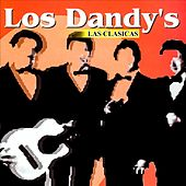 Play & Download Las Clasicas by Los Dandys | Napster