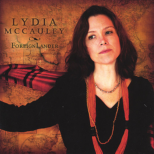 Play & Download Foreign Lander by Lydia McCauley | Napster