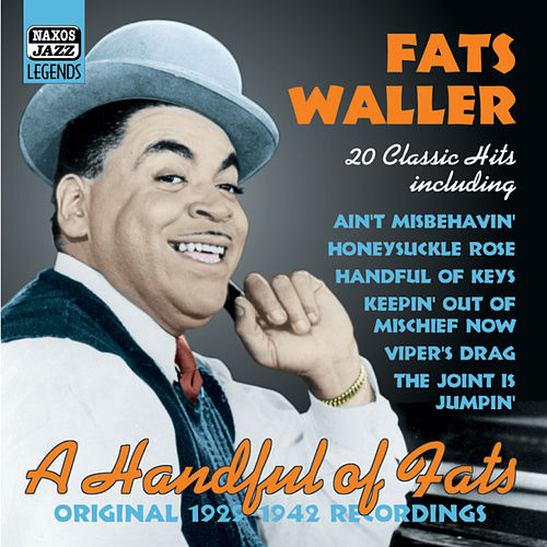 A Handful of Fats: Original 1929-1942 Recordings by Fats Waller