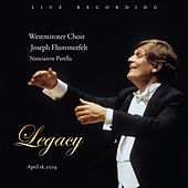 Play & Download Legacy by Westminster Choir | Napster