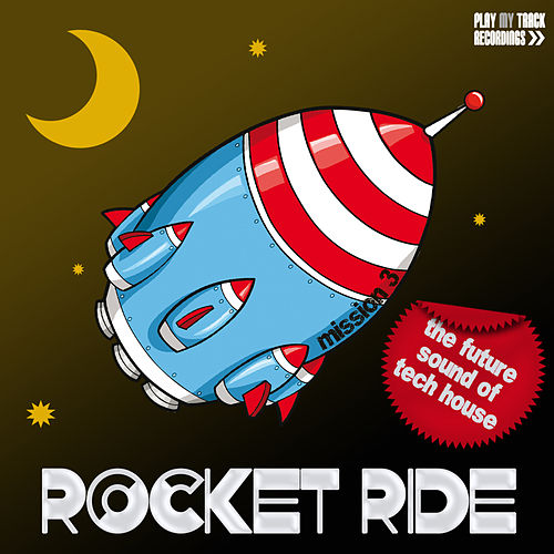Rocket Ride: Mission 03 by Various Artists