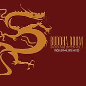 Play & Download Buddha Room Vol. 7 - The Bar Lounge Edition (incl. 2 DJ-Mixes) by Various Artists | Napster