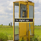 Play & Download The Digital Age, Vol.9 (Minimal, Tech-House, Dub Techno) by Various Artists | Napster