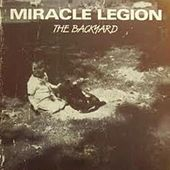 Play & Download The Backyard by Miracle Legion | Napster