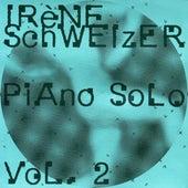 Play & Download Piano Solo Vol. 2 by Irène Schweizer | Napster