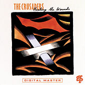 Healing The Wounds von The Crusaders