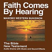 Play & Download Manobo Western Bukidnon New Testament (Dramatized) by The Bible | Napster