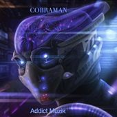 Play & Download Addict Muzik by Cobraman | Napster