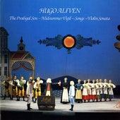 Alfven: The Prodigal Son - Midsummer Vigil - Songs - Violin Sonata by Various Artists
