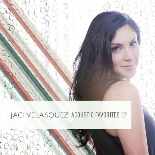 Jaci Velasquez:  Acoustic Favorites EP by Jaci Velasquez