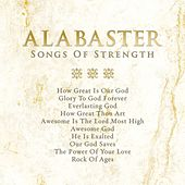 Play & Download Alabaster: Songs of Strength by Various Artists | Napster