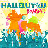 Play & Download HalleluY'All (EP) by Bomshel | Napster