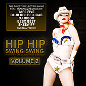 Play & Download Hip Hip Swing Swing, Vol. 2 by Various Artists | Napster