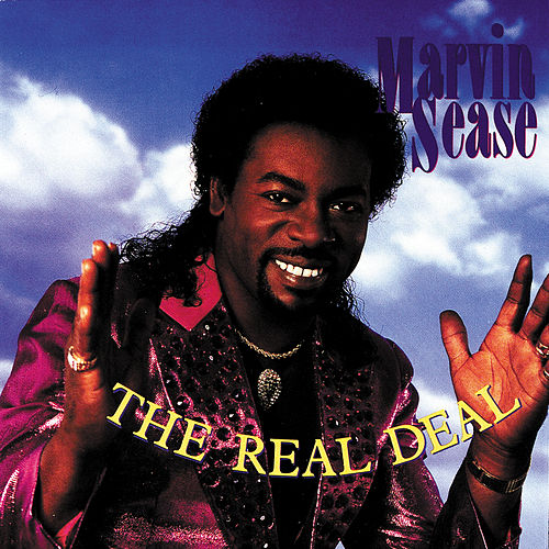 Play & Download The Real Deal by Marvin Sease | Napster