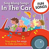 Sing Along Songs in the Car - Fun Songs by Kidzone