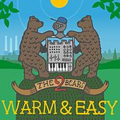 Play & Download Warm & Easy by The 2 Bears | Napster