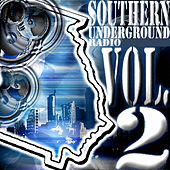 Play & Download Southern Underground Radio - Vol. 2 by Various Artists | Napster