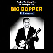 The Day the Music Died, in Memory of the Big Bopper by Various Artists