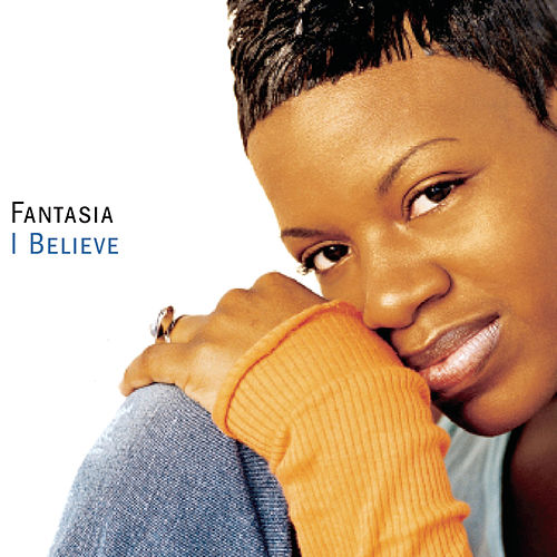 Play & Download I Believe by Fantasia | Napster