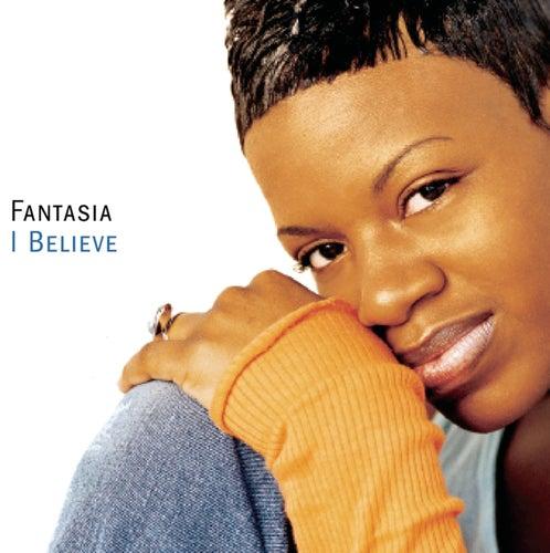 I Believe by Fantasia