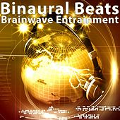 Play & Download Binaural Beats Brainwave Entrainment: Sine Wave Binaural Beat Music With Alpha Waves, Delta, Beta, Gamma, Theta Waves by Binaural Beats Brain Waves Isochronic Tones Brain Wave Entrainment | Napster