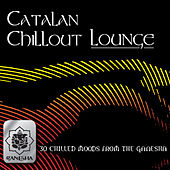 Play & Download Catalan Chillout Lounge by Various Artists | Napster