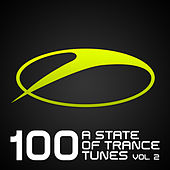Play & Download 100 A State Of Trance Tunes, Vol. 2 by Various Artists | Napster