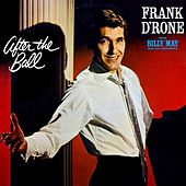 After The Ball von Frank D'rone