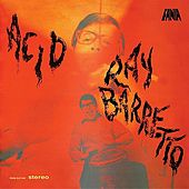 Play & Download Acid by Ray Barretto | Napster
