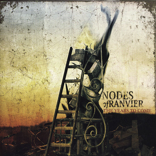 Play & Download The Years To Come by Nodes Of Ranvier | Napster