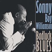 Bad Luck Blues by Sonny Boy Williamson