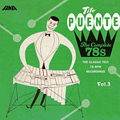 The Complete 78s Vol 3 by Tito Puente