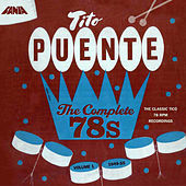 The Complete 78s Vol 1 by Tito Puente